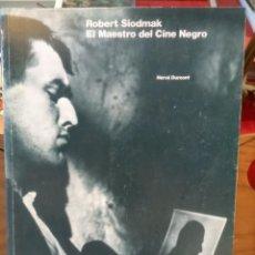 Libros de segunda mano: ROBERT SIODMAK - EL MAESTRO DEL CINE NEGRO - FILMOTECA - FESTIVAL CINE SAN SEBASTIAN - 1987. Lote 263537960