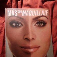 Libros de segunda mano: MAS QUE MAQUILLAJE, DE KEVYN AUCOIN. MAGNÍFICO ESTADO.. Lote 263719320