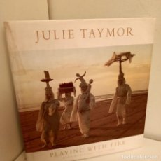 Libros de segunda mano: JULIE TAYLOR, PLAYING WITH FIRE, EILEEN BLIMENTHAL-JULIE TAYMOR, THEATER-OPERA-FILM, 1995. Lote 267602289