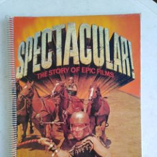 Libros de segunda mano: LIBRO SPECTACULAR THE STORY OF EPIC FILMS ( CASTLE BOOKS ) EN INGLÉS ( 44 CM ). Lote 268034744
