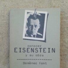 Livros em segunda mão: EISENSTEIN, CONOCER SU OBRA - 1979 - DOMÈNEC FONT - DOPESA 2 - PJRB. Lote 268857404
