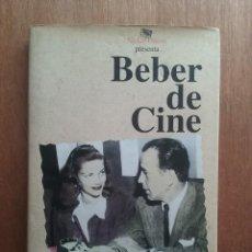Libros de segunda mano: BEBER DE CINE, JOSE LUIS GARCI, NICKEL ODEON, 2004. Lote 269011254