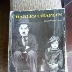 Libros de segunda mano: CHARLES CHAPLIN, VILLEGAS, EDICIONES JC. Lote 269109973