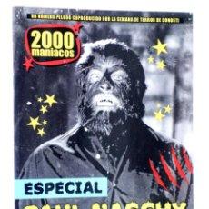 Libros de segunda mano: FANZINE 2000 MANIACOS 52. ESPECIAL PAUL NASCHY (VVAA) MANUEL VALENCIA, 2019. NVED. Lote 269187546