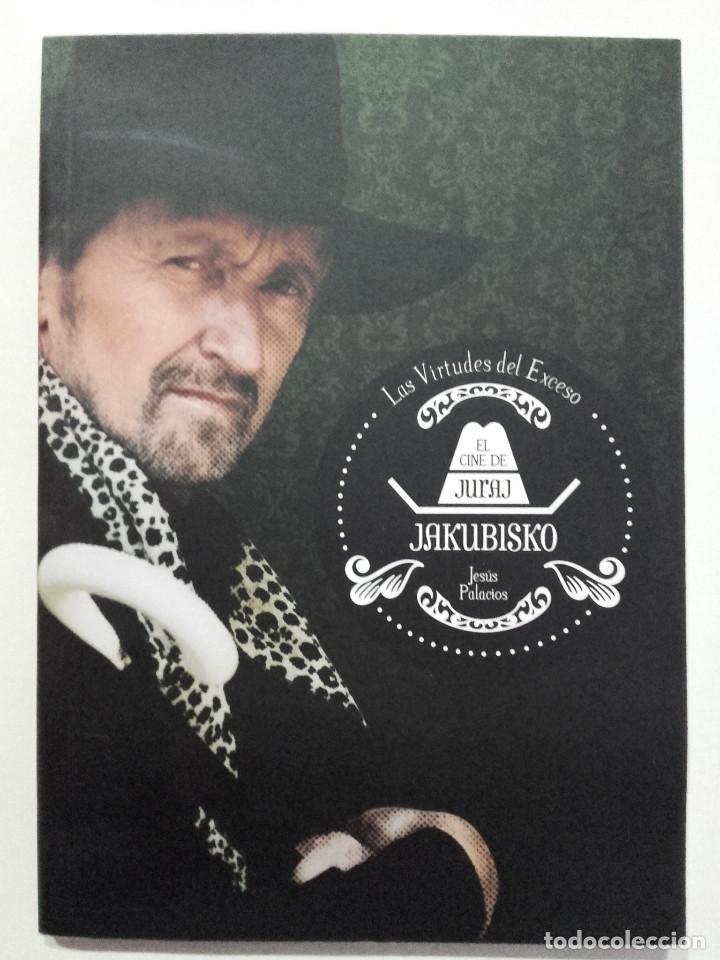 LAS VIRTUDES DEL EXCESO. EL CINE DE JURAJ JAKUBISKO - JESÚS PALACIOS - 2012 (Libros de Segunda Mano - Bellas artes, ocio y coleccionismo - Cine)