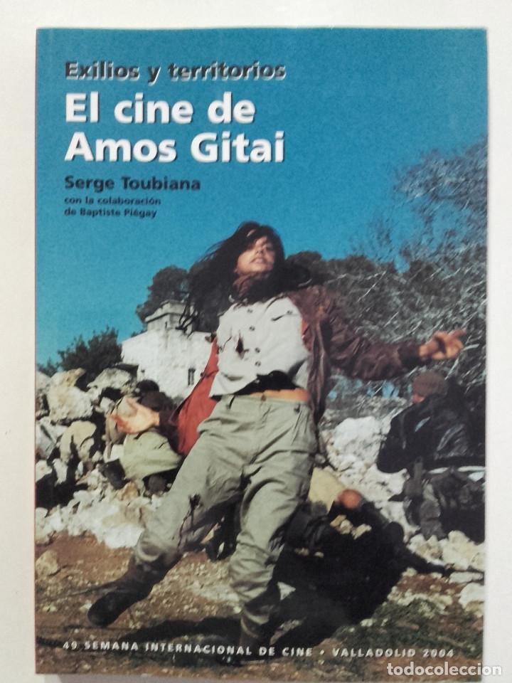 EXILIOS Y TERRITORIOS. EL CINE DE AMOS GITAI - SERGE TOUBIANA (Libros de Segunda Mano - Bellas artes, ocio y coleccionismo - Cine)