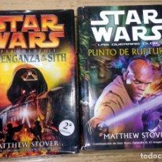 Livros em segunda mão: LOTE STAR WARS. LAS GUERRAS CLON. PUNTO DE RUPTURA - EPISODIO III: LA VENGANZA DE LOS SITH. STOVER. Lote 272453893