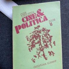 Libros de segunda mano: CINE & POLÍTICA. Lote 273425263