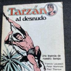 Libros de segunda mano: TARZÁN AL DESNUDO. Lote 273432203