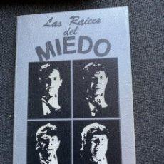 Libros de segunda mano: LAS RAICES DEL MIEDO. Lote 273444838