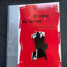 Libros de segunda mano: EL CINE DE TERROR. Lote 273445808