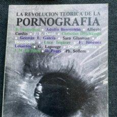 Libros de segunda mano: LA REVOLUCIÓN TEORICA DE LA PORNOGRAFÍA. Lote 273446958