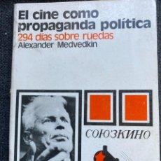 Libros de segunda mano: EL CINE COMO PROPAGANDA POLÍTICA 294 DIAS SOBRE RUEDAS. Lote 273449288