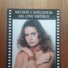 Livros em segunda mão: HECHOS Y ANECDOTAS DEL CINE EROTICO, LUIS MIGUEL CARMONA, CACITEL, 2004. Lote 273539488