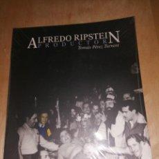 Libros de segunda mano: ALFREDO RIPSTEIN , PRODUCTOR - TOMÁS PÉREZ TURRENT, NUEVO PRECINTADO. Lote 276751593