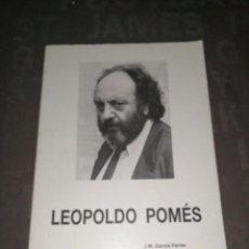 Libros de segunda mano: LEOPOLDO POMES. J.M. GARCIA FERRER, MARTI ROM. Lote 277538168