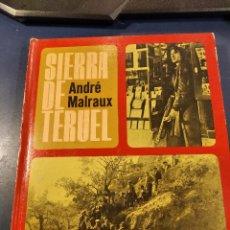 Libros de segunda mano: SIERRA DE TERUEL. ANDRÉ MALRAUX. Lote 277594023