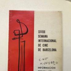 Libros de segunda mano: XVIII SEMANA INTERNACIONAL DE CINE BARCELONA. Lote 278203668