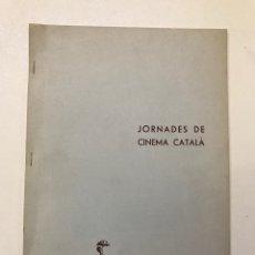 Libros de segunda mano: SETMANA INTERNACIONAL DE CINEMA.JORNADAS DE CINEMA CATALÀ REF I. Lote 278204848