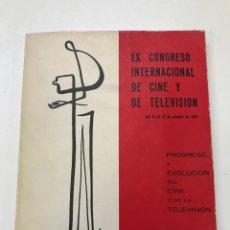 Libros de segunda mano: IX CONGRESO INTERNACIONAL DE CINE Y TELEVISIÓN 1967 REF I. Lote 278206243