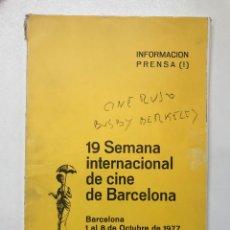 Libros de segunda mano: 19 SEMANA INTERNACIONAL DE CINE DE BARCELONA 1977 REF I. Lote 278206548