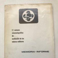 Libros de segunda mano: II SEMANA CINEMATOGRÁFICA DE EXALTACIÓN DE LOS VALORES MILITARES 1975 REF I. Lote 278207403