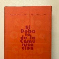 Libros de segunda mano: EL DEBATE DE LA COMUNICACIÓN 1997 REF I. Lote 278208418