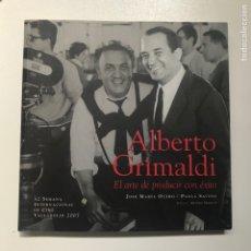 Libros de segunda mano: ALBERTO GRIMALDI.EL ARTE DE PRODUCIR CON ÉXITO REF I. Lote 278209753