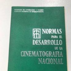Libros de segunda mano: NORMAS PARA EL DESARROLLO DE LA CINEMATOGRAFÍA NACIONAL REF I. Lote 278211093