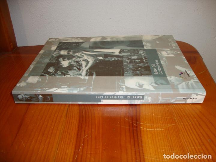 Libros de segunda mano: RAFAEL GIL. ESCRITOR DE CINE - FERNANDO ALONSO BARAHONA (ED.) - MUY BUEN ESTADO - Foto 2 - 279338443