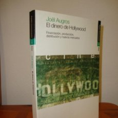 Libros de segunda mano: EL DINERO DE HOLLYWOOD - JOEL AUGROS - PAIDOS, MUY BUEN ESTADO, RARO. Lote 279338473