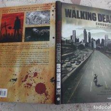 Libros de segunda mano: THE WALKING DEAD CHRONICLE ,LA GUIA OFICIAL, PAUL RUDITIS, COLOR, PLANETA DEAGOSTINI, TAPA DURA 21 X. Lote 279521108