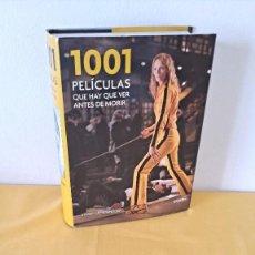 Libros de segunda mano: STEVEN JAY SCHNEIDER - 1001 PELÍCULAS QUE HAY QUE VER ANTES DE MORIR - GRIJALBO 2010. Lote 286243493