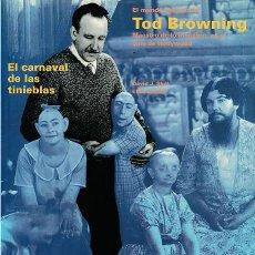 Livres d'occasion: CARNAVAL DE TINIEBLAS. MUNDO SECRETO DE TOD BROWNING - SKAL & SAVADA - FESTIVAL SAN SEBASTIÁN - 1996. Lote 288067793