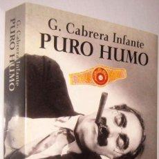 Libros de segunda mano: PURO HUMO - G.CABRERA INFANTE. Lote 288152663