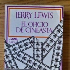 Libros de segunda mano: CINE, EL OFICIO DE CINEASTA LEWIS, JERRY PUBLICADO POR BARRAL, 1973. Lote 288490788