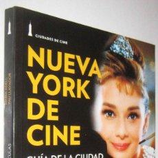 Libros de segunda mano: NUEVA YORK DE CINE - GUIA DE LA CIUDAD EN 55 PELICULAS - M.ADELL Y P.LLAVADOR - ILUSTRADO. Lote 288552073