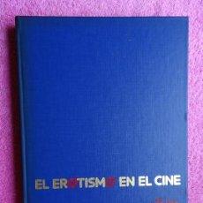 Libros de segunda mano: EL EROTISMO EN EL CINE 1 EDICIONES AMAIKA 1983. Lote 293857423