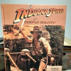 Libros de segunda mano: INDIANA JONES Y EL TEMPLO MALDITO ( EL LIBRO DE LA PELICULA ) MUY ILUSTRADO. Lote 295371563
