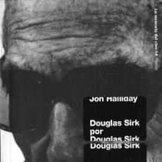 Libros de segunda mano: DOUGLAS SIRK POR DOUGLAS SIRK - JON HALLIDAY - COLECCIÓN LA MEMORIA DEL CINE Nº 14 EDT. PAIDÓS 2002. Lote 297181258