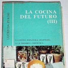Libros de segunda mano: LA COCINA DEL FUTURO III . Lote 26722903