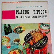 Libros de segunda mano: PLATOS TIPICOS DE LA COCINA INTERNACIONAL - COCINA RECETAS - G. BERNARD DE FERRER . Lote 3206374