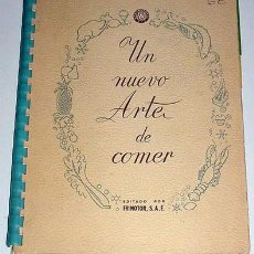 Libros de segunda mano: U NUEVO ARTE DE COMER - LIBRO DE COCINA CON RECETAS 1958. Lote 21137549