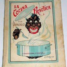 Libros de segunda mano: ANTIGUO LIBRO LA COCINA PRACTICA POR PICADILLO - 1944. Lote 48912576