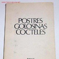 Libros de segunda mano: ANTIGUO LIBRO DE COCINA - POSTRES - GOLOSINAS - COCTELES - EDITORIAL CAYMI - BUENOS AIRES. Lote 21137551