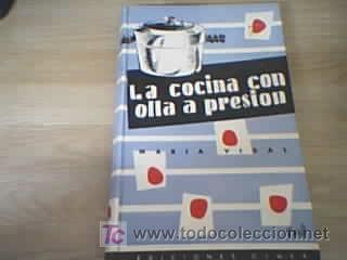 LA COCINA CON OLLA A PRESIÓN - MARIA VIDAL (Libros de Segunda Mano - Cocina y Gastronomía)