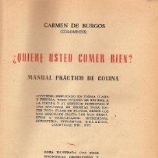 Libros de segunda mano: ¿ QUIERE USTED COMER BIEN ? : MANUAL PRACTICO DE COCINA / CARMEN DE BURGOS ( COLOMBINE ).. Lote 26792910