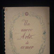 Libros de segunda mano: UN NUEVO ARTE DE COMER. Lote 27389138