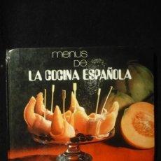 Libros de segunda mano: MENUS DE LA COCINA ESPAÑOLA, VARIOS AUTORES.ED. NARANCO 1ED.1972. Lote 13970735