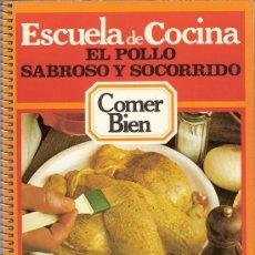 Libros de segunda mano: RECETAS DE COCINA. EL POLLO : SABROSO Y SOCORRIDO.. Lote 26168058